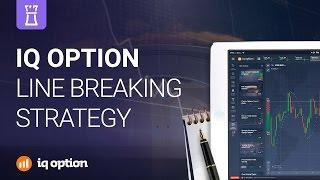 Line breaking strategy. IQ Option