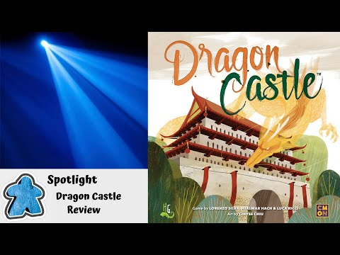 Spotlight - Dragon Castle Overview and Review