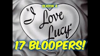 "17 ""I Love Lucy"" Bloopers You PROBABLY Did NOT Notice!!  Season 4"