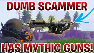 Dumb Scammer Has *NEW* MYTHIC GUNS!! (Scammer Gets Scammed) Fortnite Save The World