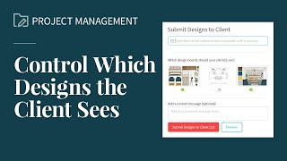 Control Which Designs Clients See