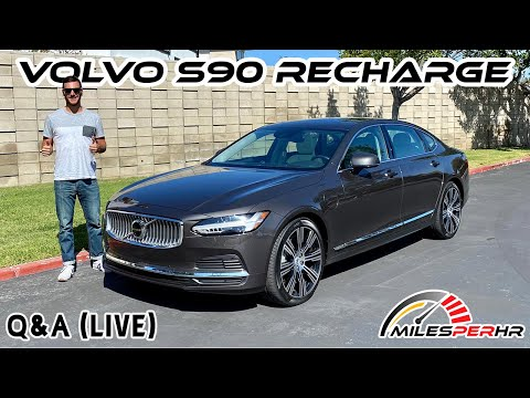 2021 Volvo S90 Recharge T8 Q&A (Live)