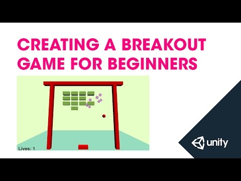 Creating a Breakout Game for Beginners - Unity