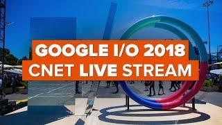Google I/O 2018 live stream