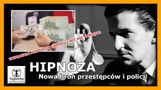Hipnoza – nowa broń przestępców i policji