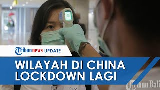 (POPULER) Covid-19 Muncul Lagi, Pembawa Virus Tak Ada Gejala Buat Wilayah di China Lockdown