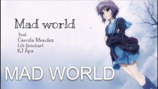 Mad World | Riverdale Cast Feat. Camila Mendes, KJ Apa And Lili Reinhart | LYRICS
