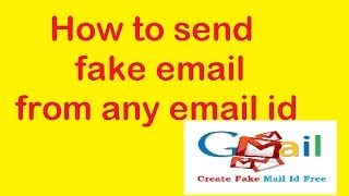 How to send fake email from any email id : Hack Tech