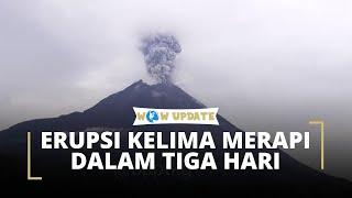 Gunung Merapi Kembali Erupsi untuk Kelima kalinya dalam Tiga Hari Terakhir