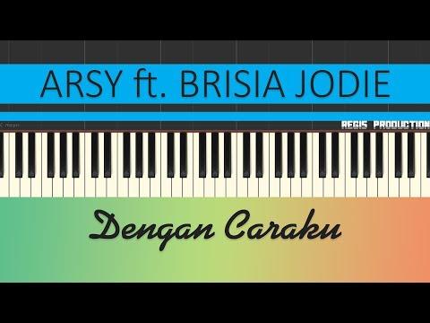Arsy Widianto ft. Brisia Jodie - Dengan Caraku (Karaoke Acoustic) by regis
