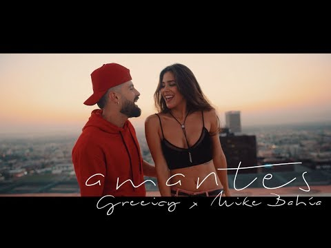 Letra Amantes Greeicy Ft Mike Bahía