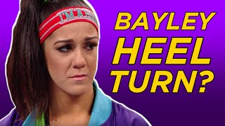 Are WWE Really Going To Turn Bayley Heel?