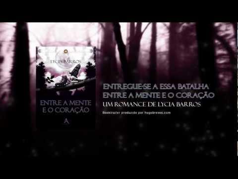 Book trailer ENTRE A MENTE E O CORAÇÃO