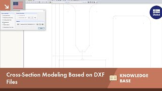 KB 001607 | Cross-Section Modeling Based on DXF Files