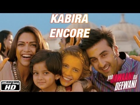 Kabira Encore - Yeh Jawaani Hai Deewani | Ranbir Kapoor, Deepika Padukone