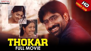 Thokar Full Hindi Dubbed Movie | Ravi Teja, Bhoomika |Aditya Movies - Download this Video in MP3, M4A, WEBM, MP4, 3GP