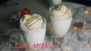 Лаймовый мусс | Рецепты на Новый год 2019 | Lime Mousse | Juli_Food