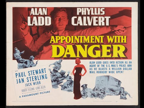 APPOINTMENT WITH DANGER (1950) Theatrical Trailer - Alan Ladd, Phyllis Calvert, Paul Stewart
