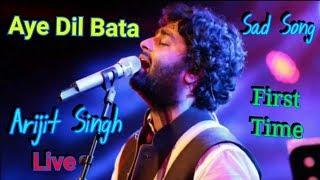Aye Dil Bata Arijit Singh Live | Aye Dil Bata | Arijit Singh | Arijit Singh Live 2018 | Full Video