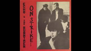 Echo & The Bunnymen - On Strike... Or Songs the Lord Taught Us! (1985)