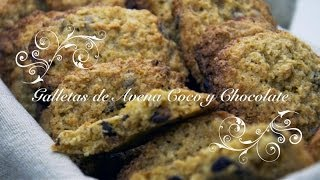 Galletas de Avena Coco y Chocolate | Galletas de Avena y Coco | Galletas de Coco y Avena