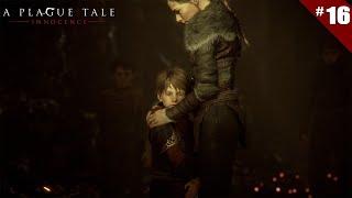 A Plague Tale: Innocence - Ep 16 - L'un pour l'autre - Let's Play FR HD