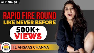 RAPID FIRE Round Like Never Before With The Digital Sensation - Ahsaas Channa | TheRanveerShow Clips
