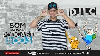 PODCAST RITMO DE VITÓRIA [ DJ LC ] SOM CAPIXABA