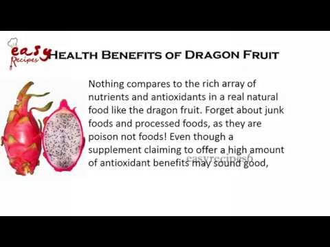 Video Health Benefits of Dragon Fruit - Top 10 Benefits - Easy Recipes