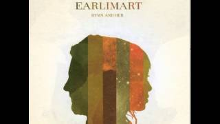 Earlimart - Cigarettes and Kerosene