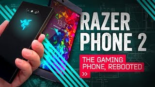Razer Phone 2 Hands-On: The Gaming Phone, Rebooted