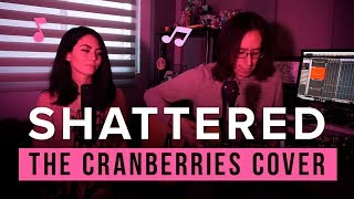 Shattered The Cranberries cover ft. Diaorva