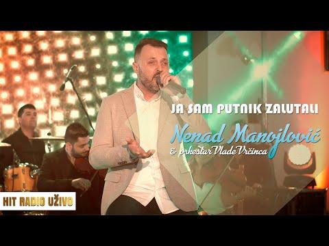 Nenad Manojlovic - Ja sam putnik zalutali (orkestar Vlade Vrcinca)