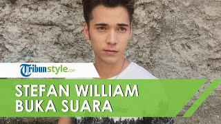 Klarifikasi Stefan William terkait Video Viral Kedekatannya dengan Seorang Wanita