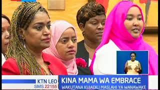 Kina Mama wa Embrace: Kundi hilo laomba Ripoti ya BBI kuangazia mahitaji ya wanawake