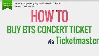 How To Buy BTS Concert Tickets Via Ticketmaster.com