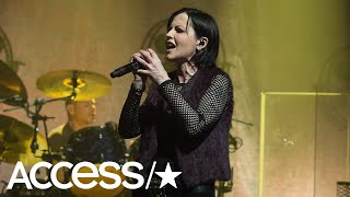 Cranberries Singer Dolores O'Riordan Died From Accidentally Drowning While Intoxicated | Access