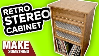 Woodworking Project: How to Make a Stereo Cabinet