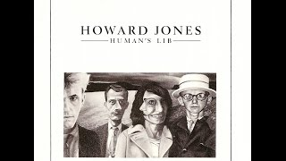HOWARD JONES - ''HUMAN'S LIB''  (1984)