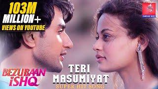 Teri Masumiyat - Bezubaan Ishq | Mugdha | Sneha | Nishant - Gangani Music
