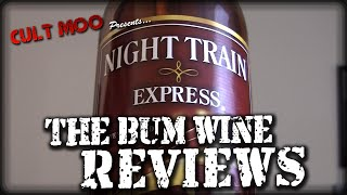 Night Train Express - The Bum Wine Reviews - Ep4