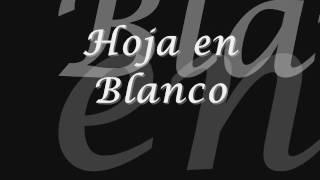Hoja en blanco - Monchy  Alexandra (letra)