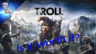 Is it worth it? A Troll and I Review