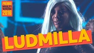 Bom   Ludmilla   Prêmio Multishow 2016