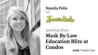 Mask By Law Education Blitz at Condos