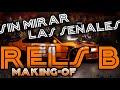 MAKING OF 'SIN MIRAR LAS SEÑALES' | RELS B | LLEVAMOS LOS COCHES A MADRID
