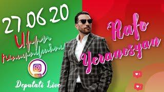 Ռաֆայել Երանոսյան Live - 27.06.2020
