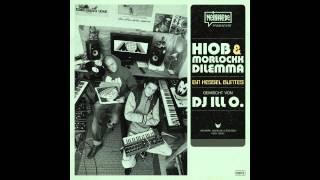 Hiob & Morlockk Dilemma - Ein Kessel Buntes (Mixed by DJ Ill O.)