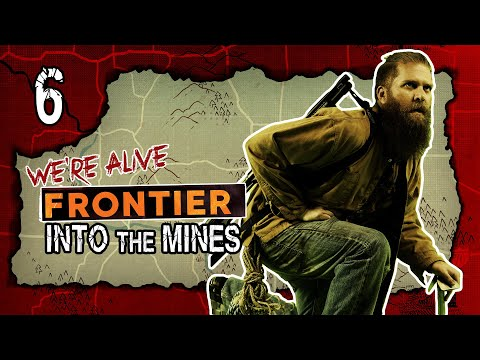 Into the Mines | We're Alive: Frontier | Season 1 Episode 6