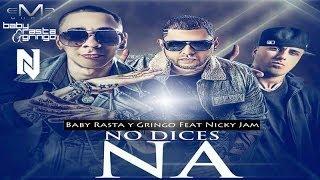 No Dices Na Remix - Nicky Jam feat. Nicky Jam (Video)